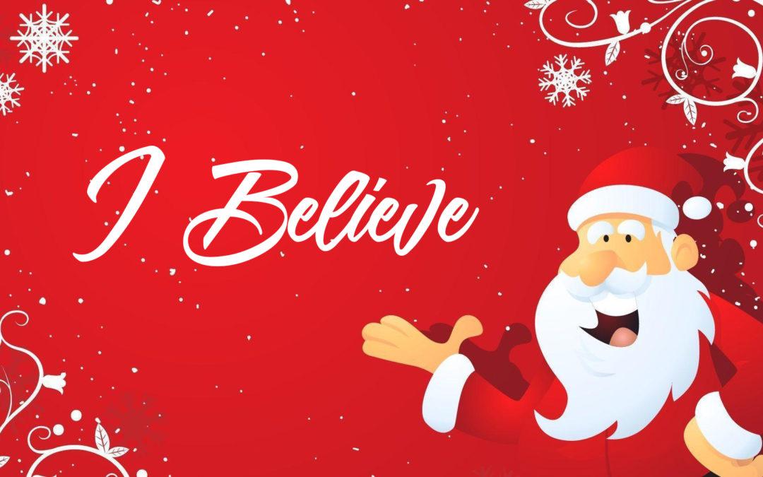 I Believe – Christmas 2019